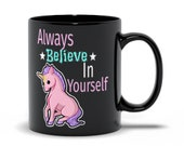 Adorable Kawaii quot Always Believe in Yourself quot Unicorn ice cream mug. Perfect for the coffee or tea drinker in your life. - By Mega Kawaii