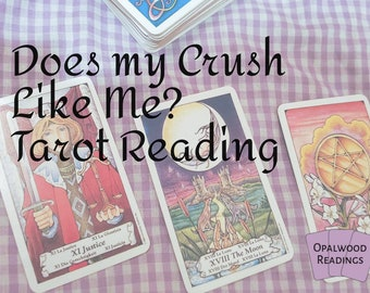 How Does My Crush Feel About Me? Tarot Reading
