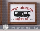Christmas Vacation SVG, National Lampoon, Christmas Sign, Clark Griswold, Shitters Full, Holiday decoration, Cut File, svg, png, eps, dxf