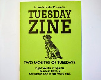 NEW VERSION - Two Months of Tuesdays: Tuesday Zine #1-8
