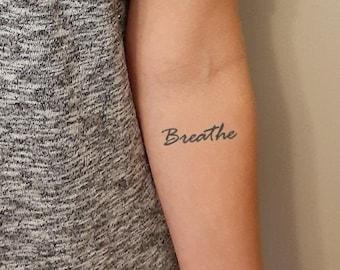 Breathe Tattoo, Handwritten Script