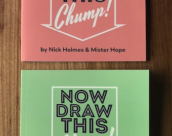 Now Draw This Chump! Books (Volume 1 and 2)