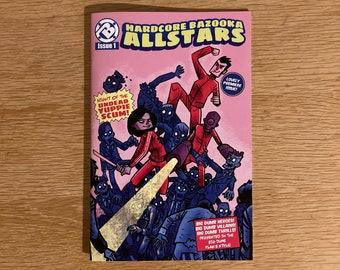 Hardcore Bazooka Allstars Issue 1