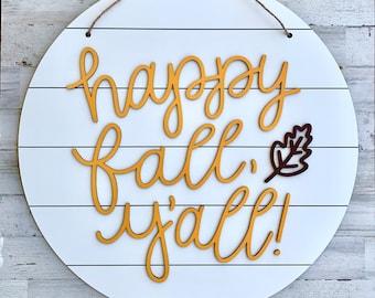 Happy fall yall, fall signs, shiplap sign, farmhouse wall decor, happy fall sign, farmhouse decorations, autumn decor, September decor, Oct