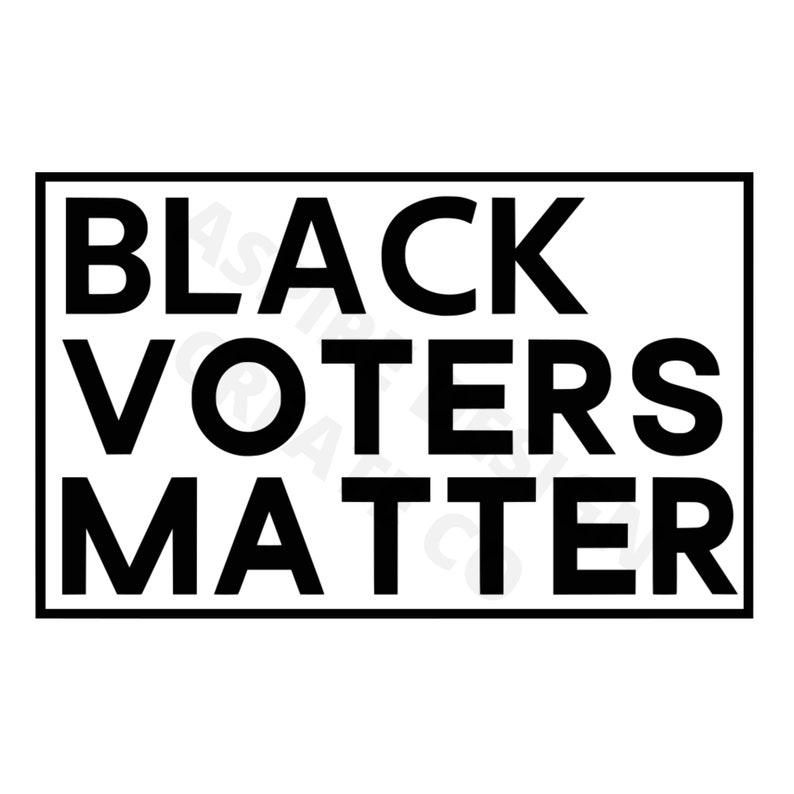 Black voters matter svg  black voters matter download  black voters matter digital