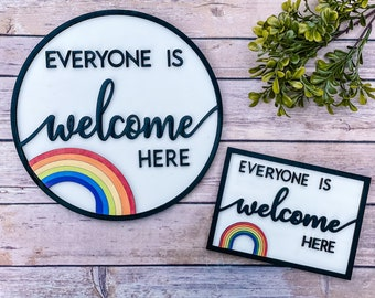 Everyone Is Welcome Here Sign, Door Hanger, LGBTQ art, Pride Gifts, Pride Home Decor, Pride Wall Art, Classroom Decor, Rainbow Sign
