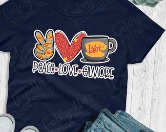 Peace Love Gilmore - High Quality Print Transfer - Luke's Diner - Ready To Press - No Minimums