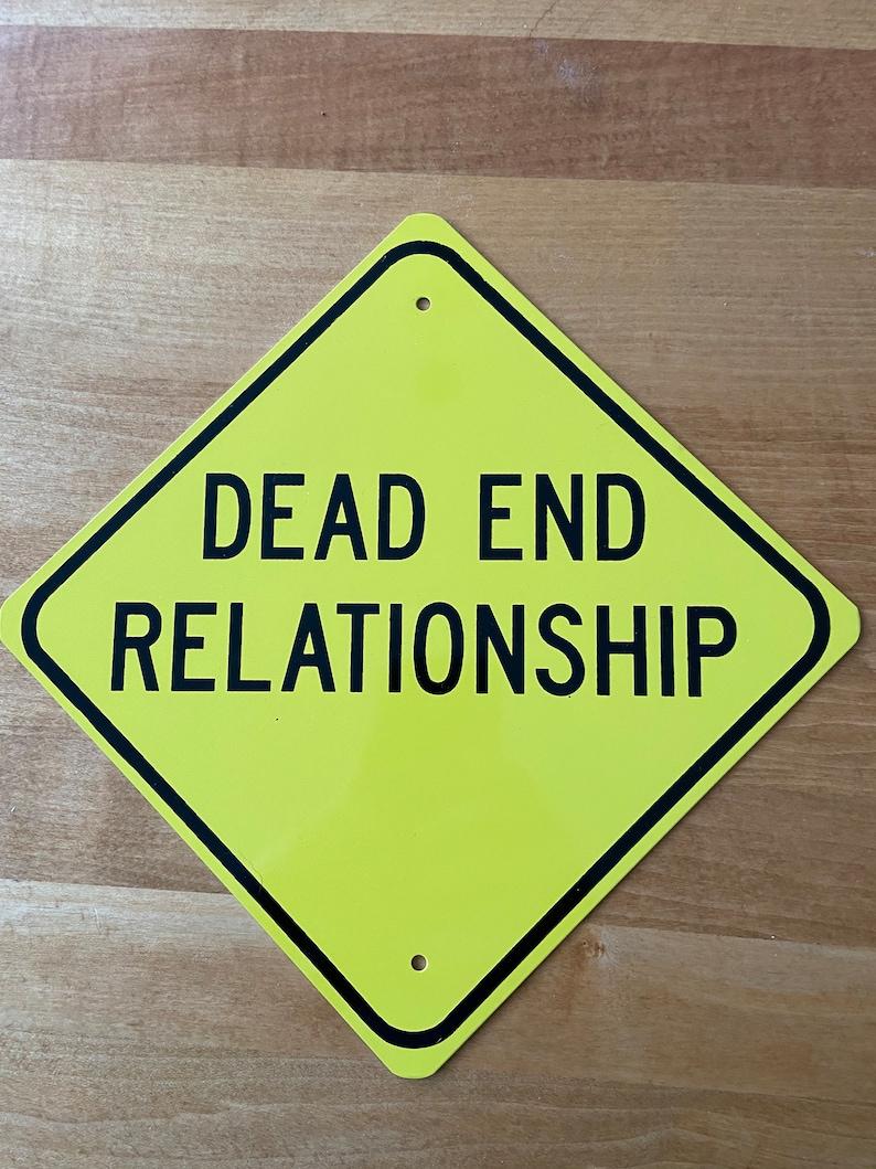 DEAD END RELATIONSHIP Mini sign | Etsy