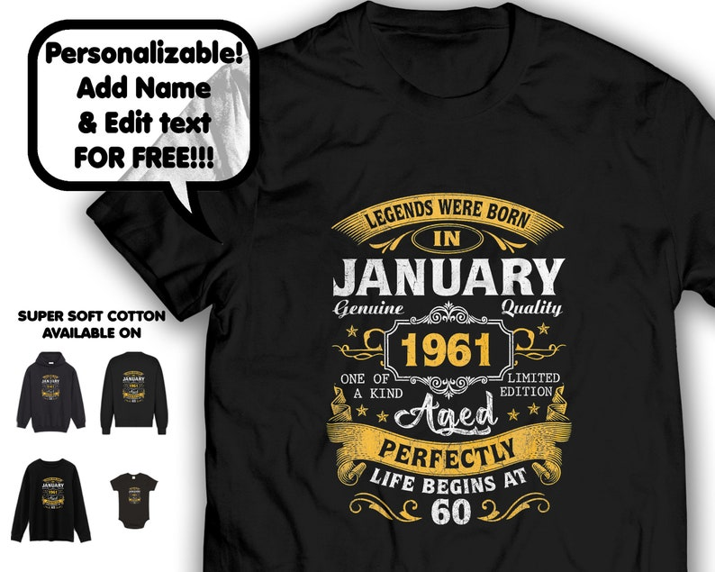 Custom Age /& Month Personalized Legend Were Born January 1961 T-shirt Gift Idea For Men Women Birthday Party Valentine Labeled Retro Grunge