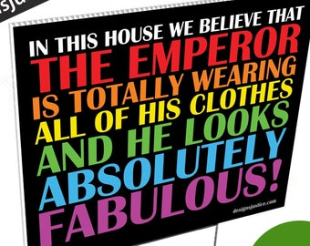 Yard Sign: The Emperor's New Clothes