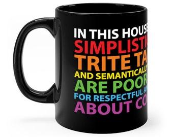 Simplistic Platitudes Mug (A)