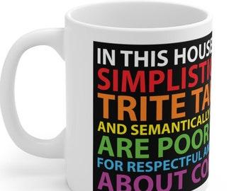 Simplistic Platitudes Mug - White (A)