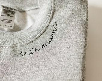 Custom Embroidered Mama Sweatshirt, Custom Name Sweatshirt, Gift for Mom, Custom Mom Gift, Personalized Sweatshirt, New Mom Gift, Mama gift