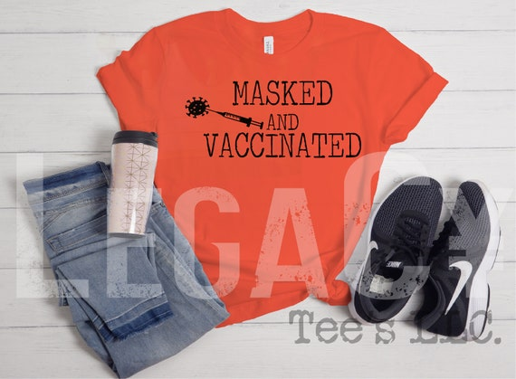 Masked and Vaccinated