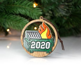 2020 Dumpster Fire Ornament | 2020 Christmas Ornament | Funny 2020 Ornament | Holiday Decorations