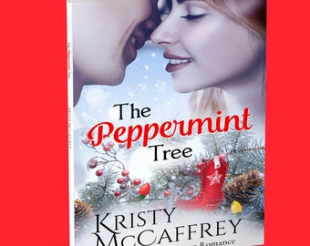 Signed Paperback of THE PEPPERMINT TREE by Kristy McCaffrey