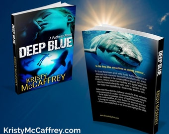Signed Paperback of DEEP BLUE by Kristy McCaffrey