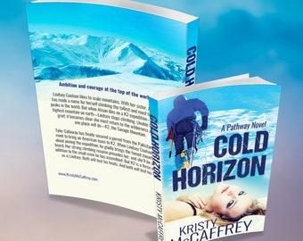 Signed Paperback of COLD HORIZON by Kristy McCaffrey