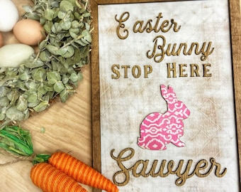 Personalized Easter Bunny Stop Here Sign