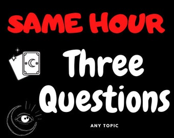 Same Hour Three Question Tarot Reading Psychic Love/General/Career One Question Any Topic Quick Cheap Emergency