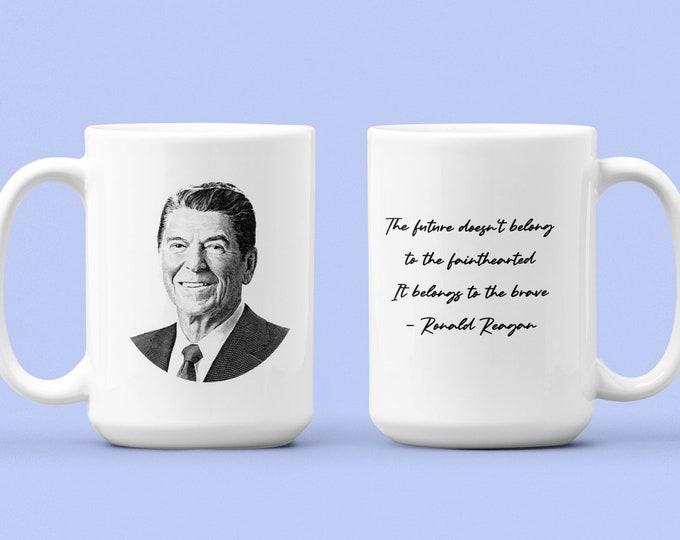RONALD REAGAN - Quote - WHITE Mug 15oz