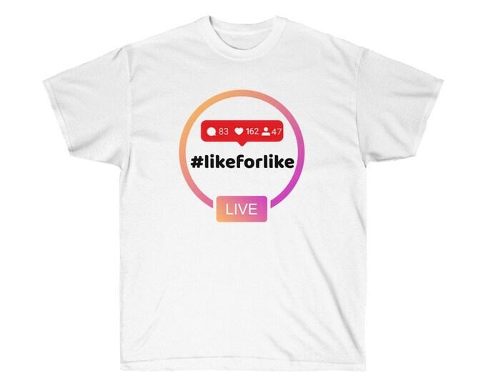 HASHTAG #likeforlike - WHITE - Unisex Ultra Cotton Tee