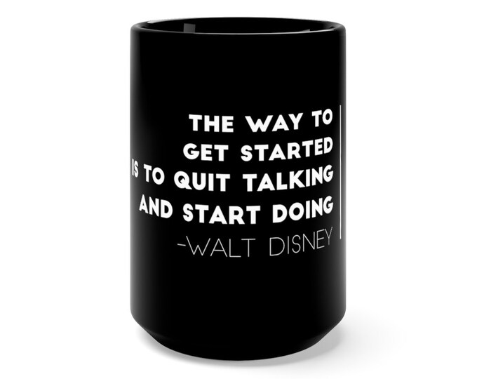 Walt Disney Quote Black Mug 15oz