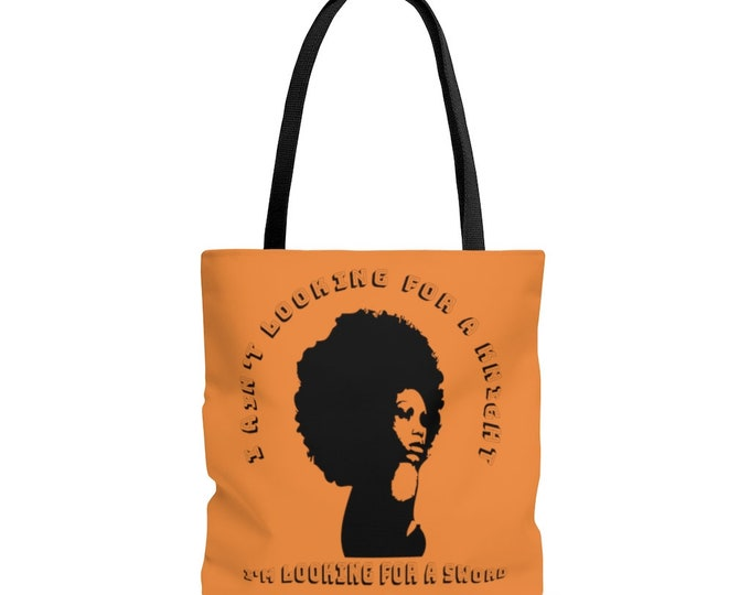 I ain't looking for a Knight, I'm looking for a sword - Powerful Black Woman - ORANGE AOP Tote Bag