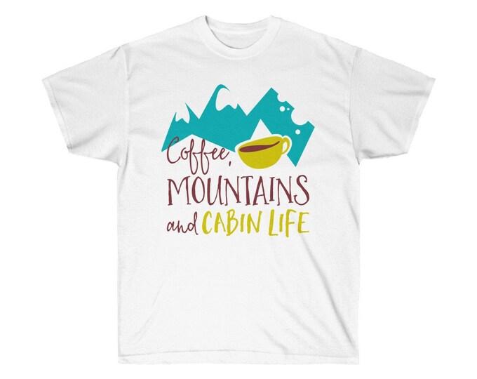 Coffee, Mountains & Cabin Life - WHITE Unisex Ultra Cotton Tee - S to 5XL