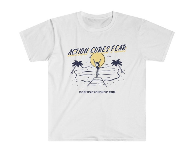 ACTION CURES FEAR Beach Swim Unisex Softstyle T-Shirt