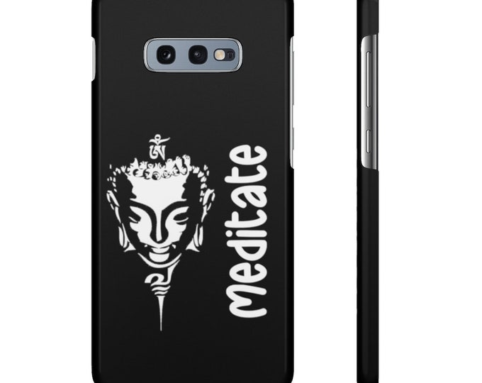Buddha MEDITATE Black Snap Case iPhone 7 to 12 (all models) Samsung Galaxy S10/S20