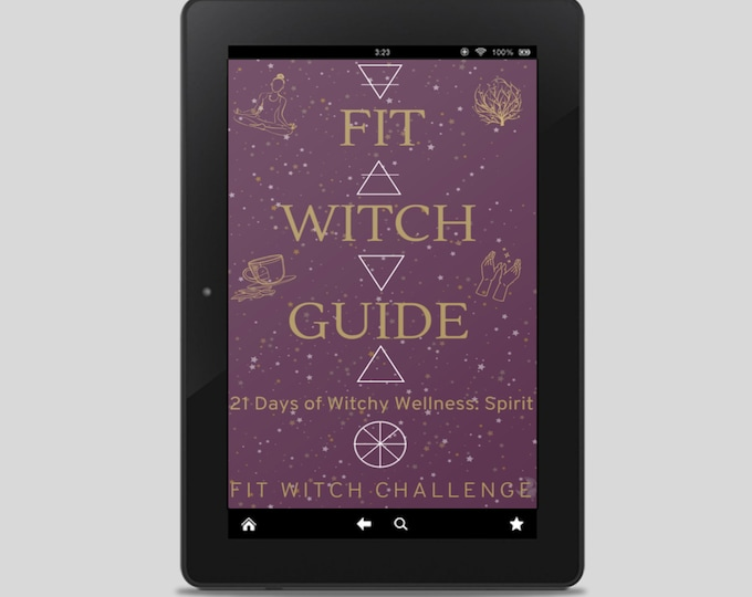 Fit Witch Guide: SPIRIT, Ritual, Spell Work, Witchcraft - Witchy Books - Self Care - Witch Tips - Fit Witch Challenge - Spells - Pagan