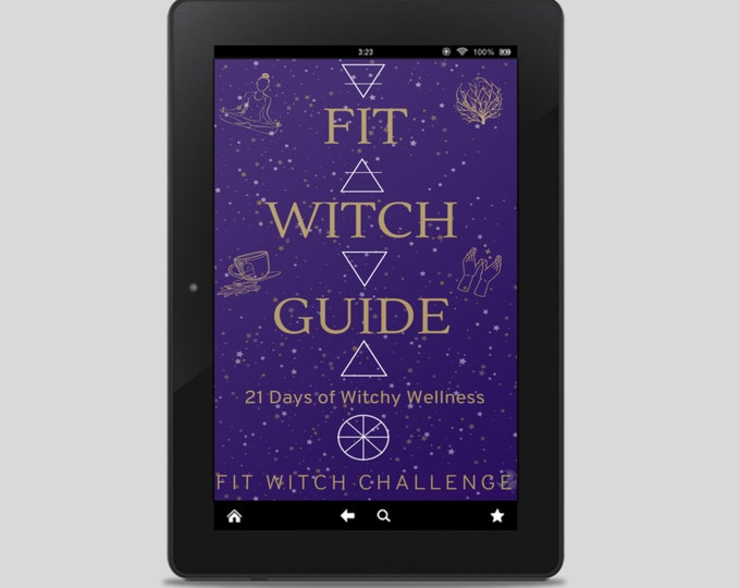 The Complete Fit Witch Guide: 21 Days to Witchy Wellness - Witchy Books - Self Care - Witch Tips - Witchcraft - Spells - Ritual - Pagan