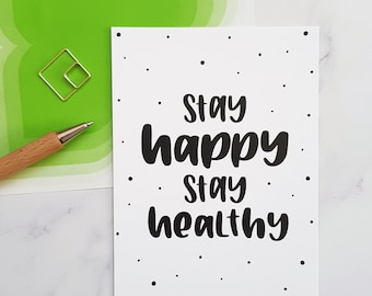 """Hand lettering postcard """"Stay happy, stay healthy""""   Simple greeting card for positive thoughts"""