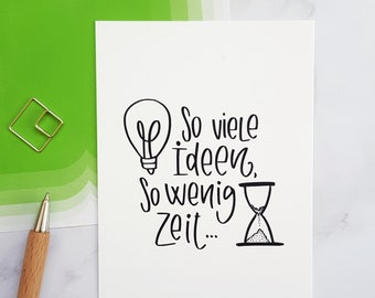 """Handlettering Postcard """"So many ideas, so little time"""""""