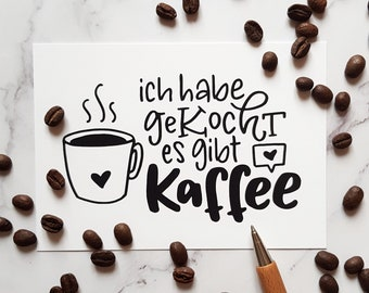 """Postcard Coffee: """"I cooked, there's coffee""""   Funny handlettering"""