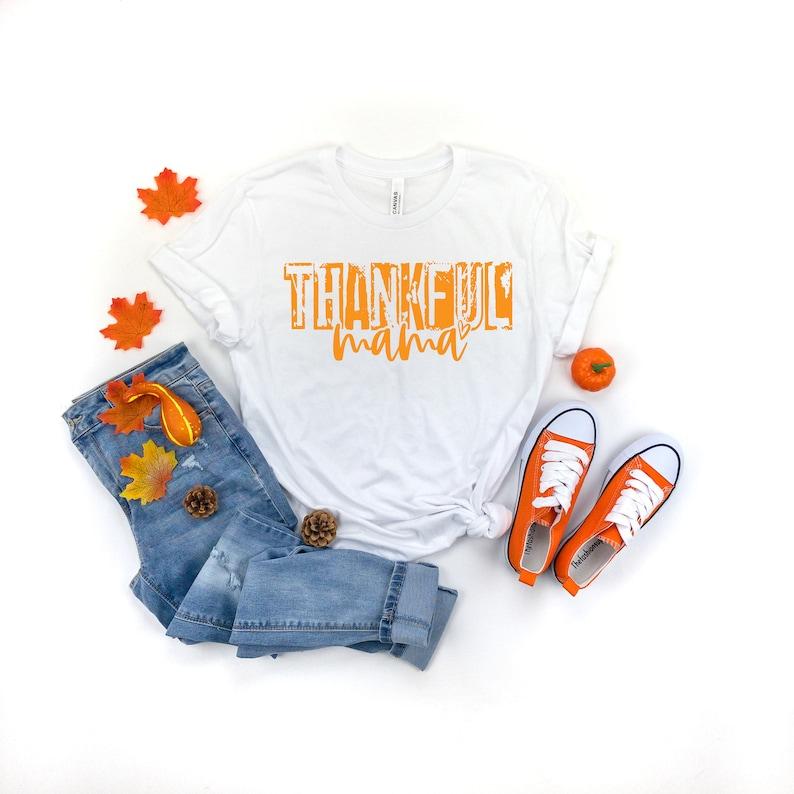 Thankful Mama Shirt Masswerks Store