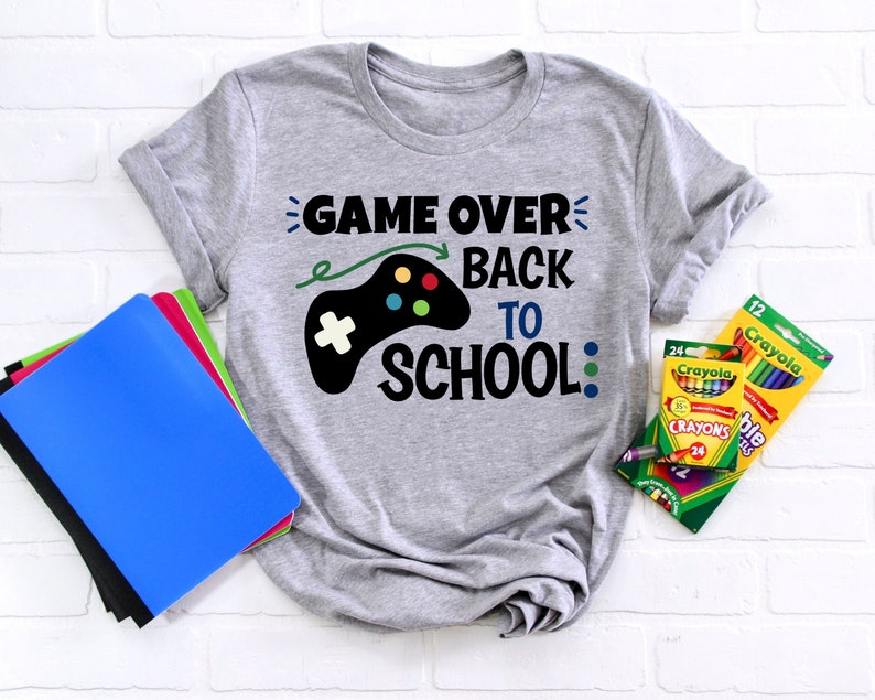Game Over Back To School Shirt Back to School Shirt First image 0