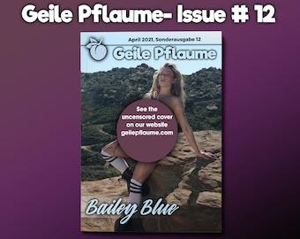 Geile Pflaume Magazine - Issue 12 - Bailey Blue - aesthetic adult erotic magazine