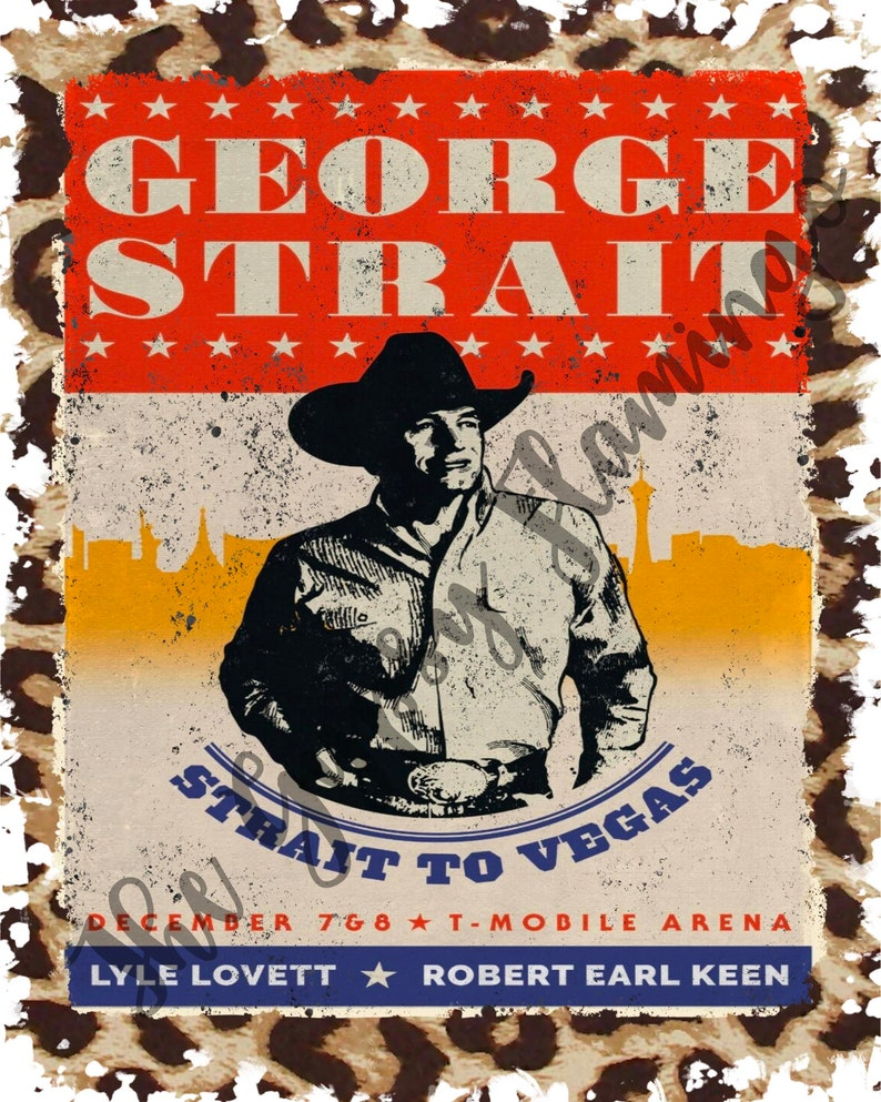 Ready To Press SUBLIMATION TRANSFER George Strait Vintage Strait To Vegas Leopard Cheetah Print Classic Country