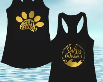 Gold Foil Salty Pawsh Tanks and T-Shirt