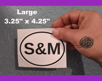 S & M Euro Style Oval Sticker Weatherproof! Kinky Naughty Dirty BDSM Stickers  Small + Large Available  Free Shipping in USA