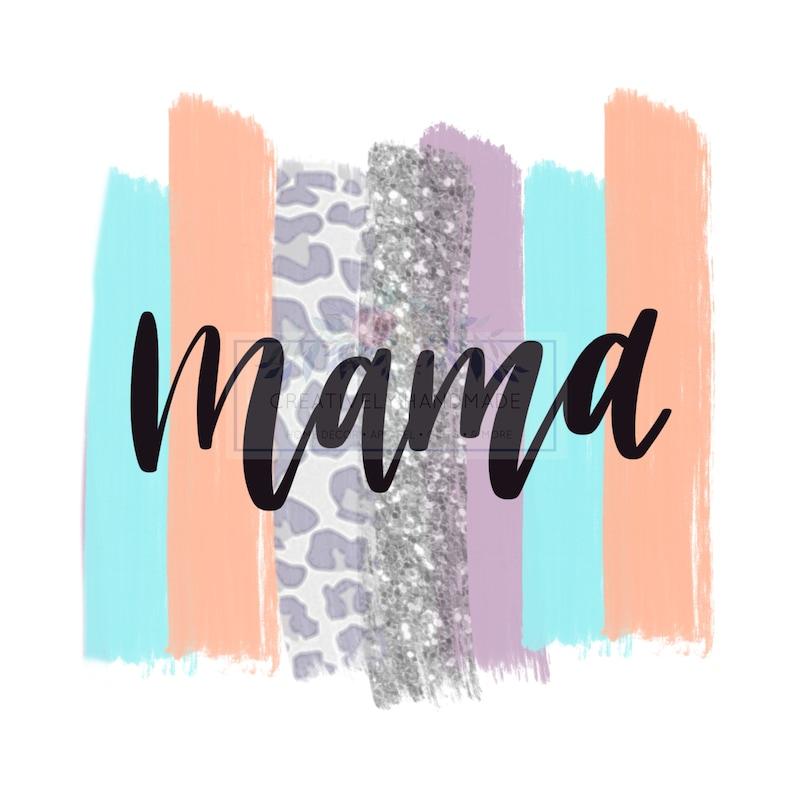 Sublimation Design Mama Leopard Pastels PNG File Glitter Digital Download MAMA Digital Design
