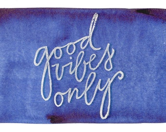Folding card: good vibes only