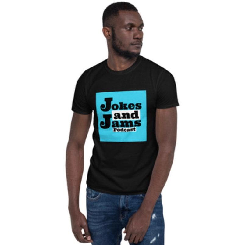 Jokes And Jams Podcast Unisex Tshirts image 0