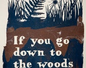 Greetings Card- If You Go Down to the Woods Today