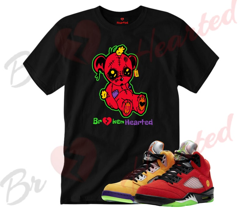 What the 5s Broken Hearted Bear Shirt
