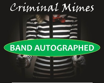Autographed Criminal Mimes CD from Mimes On Rollercoasters