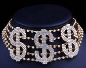 Big Money Dollar Rhinestone Necklace Rhinestone Choker - Dollar Sign Choker - Statement Choker - Bling - Statement Necklace - Crystal Choker