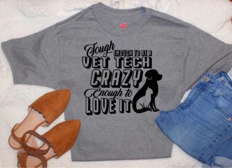 Tough Enough To Be a Vet Tech